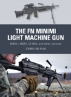 The FN Minimi Light Machine Gun : M249, L108A1, L110A2, and other variants - eBook