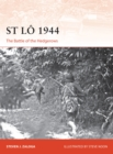 St Lo 1944 : The Battle of the Hedgerows - Book