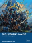 The Pikeman s Lament : Pike and Shot Wargaming Rules - eBook