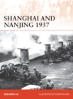 Shanghai and Nanjing 1937 : Massacre on the Yangtze - Book