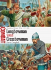 Longbowman vs Crossbowman : Hundred Years' War 1337-60 - Book