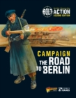 Bolt Action: Campaign: The Road to Berlin - eBook