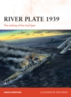 River Plate 1939 : The sinking of the Graf Spee - Book