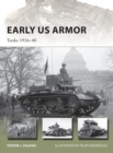 Early US Armor : Tanks 1916 40 - eBook