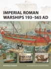 Imperial Roman Warships 193-565 AD - Book