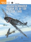 Jagdgeschwader 53 'Pik-As' Bf 109 Aces of 1940 - Book