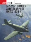 Ju 52/3m Bomber and Transport Units 1936-41 - Book