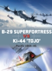 "B-29 Superfortress vs Ki-44 ""Tojo"" : Pacific Theater 1944 45 - eBook"