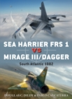 Sea Harrier FRS 1 vs Mirage III/Dagger : South Atlantic 1982 - Book