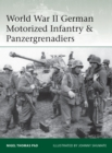 World War II German Motorized Infantry & Panzergrenadiers - Book