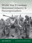 World War II German Motorized Infantry & Panzergrenadiers - eBook