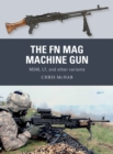 The FN MAG Machine Gun : M240, L7, and other variants - eBook