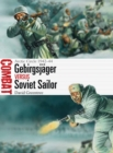 Gebirgsjager vs Soviet Sailor : Arctic Circle 1942-44 - Book