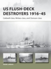 US Flush-Deck Destroyers 1916-45 : Caldwell, Wickes, and Clemson classes - Book