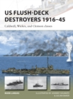 US Flush-Deck Destroyers 1916 45 : Caldwell, Wickes, and Clemson classes - eBook