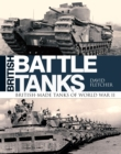 British Battle Tanks : British-made tanks of World War II - Book