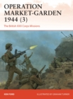 Operation Market-Garden 1944 3 : The British XXX Corps Missions - Book