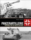 Panzerartillerie : Firepower for the Panzer Divisions - eBook