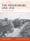 The Hindenburg Line 1918 : Haig's forgotten triumph - Book