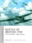 Battle of Britain 1940 : The Luftwaffe's 'Eagle Attack' - Book