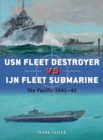 USN Fleet Destroyer vs IJN Fleet Submarine : The Pacific 1941-42 - Book