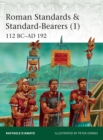 Roman Standards & Standard-Bearers (1) : 112 BC AD 192 - eBook
