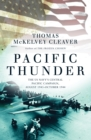 Pacific Thunder : The US Navy's Central Pacific Campaign, August 1943-October 1944 - Book