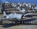 Storm of Eagles : The Greatest Aviation Photographs of World War II - eBook