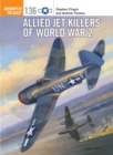 Allied Jet Killers of World War 2 - Book