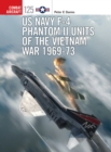 US Navy F-4 Phantom II Units of the Vietnam War 1969-73 - eBook