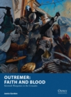 Outremer: Faith and Blood : Skirmish Wargames in the Crusades - Book