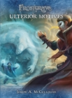 Frostgrave: Ulterior Motives - Book