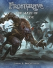 Frostgrave: The Maze of Malcor - Book