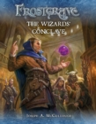 Frostgrave: The Wizards' Conclave - Book