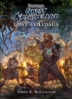 Frostgrave: Ghost Archipelago: Lost Colossus - Book