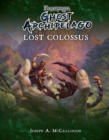 Frostgrave: Ghost Archipelago: Lost Colossus - eBook