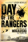 Day of the Rangers : The Battle of Mogadishu 25 Years On - eBook