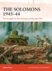The Solomons 1943-44 : The Struggle for New Georgia and Bougainville - Book