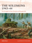 The Solomons 1943 44 : The Struggle for New Georgia and Bougainville - eBook