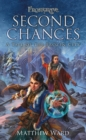 Frostgrave: Second Chances : A Tale of the Frozen City - Book
