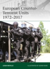 European Counter-Terrorist Units 1972 2017 - eBook
