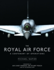 The Royal Air Force : A Centenary of Operations - eBook