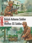British Airborne Soldier vs Waffen-SS Soldier : Arnhem 1944 - eBook