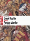 Greek Hoplite vs Persian Warrior : 499-479 BC - Book