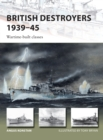 British Destroyers 1939 45 : Wartime-built classes - eBook