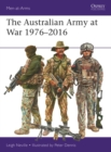 The Australian Army at War 1976 2016 - eBook