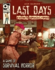 Last Days: Zombie Apocalypse : A Game of Survival Horror - eBook