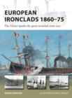 European Ironclads 1860 75 : The Gloire sparks the great ironclad arms race - eBook