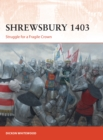 Shrewsbury 1403 : Struggle for a Fragile Crown - Book