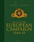 Atlas of the European Campaign : 1944-45 - Book